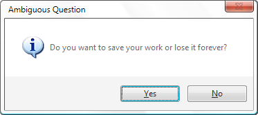 Ambiguous yes/no dialog